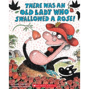 There Was an Old Lady Swallowed a Rose!
