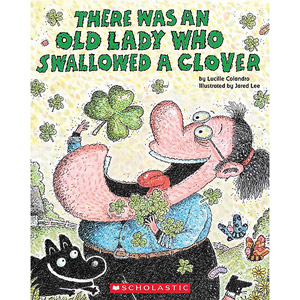 There Was An Old Lady Who Swallowed A Clover!