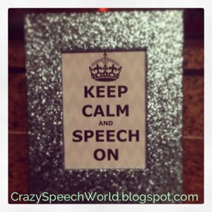 Keep Calm and Speech On! {Freebie!}