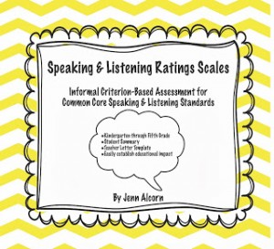 Common Core Speaking & Listening Rating Scales