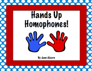 Hands Up Homophones! {FREEBIE!}