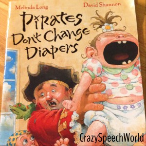 Pirates Don't Change Diapers! {Book Companion}