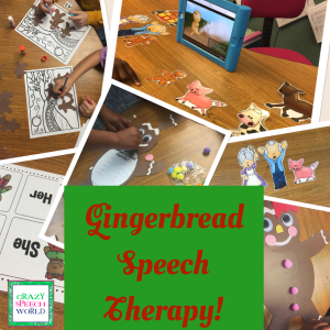 Gingerbread Speech Therapy!