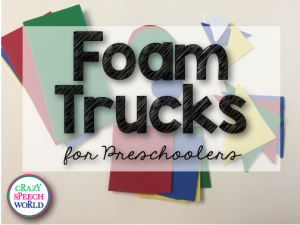 Preschool Therapy:  Foam Trucks!