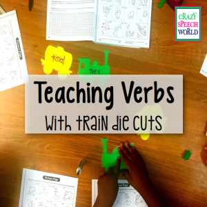 Teaching Verbs… with Trains!