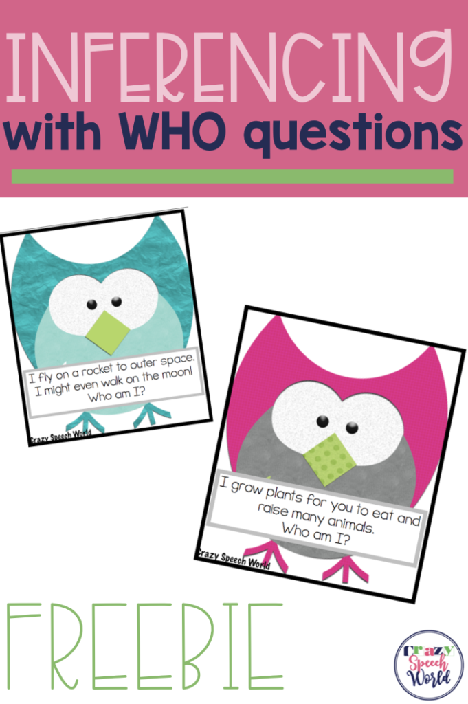 Inferencing with who questions