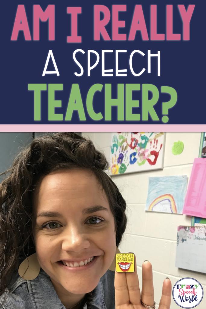 Am I really a speech teacher