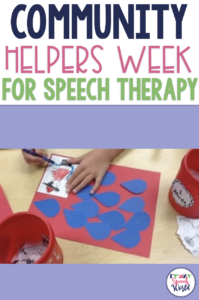 Community helpers theme for speech therapy
